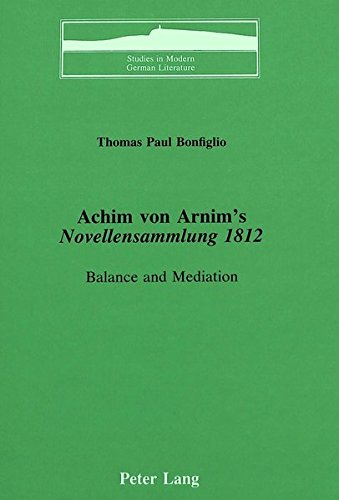 9780820404806: Achim von Arnim's Novellensammlung 1812 (Studies in Modern German Literature)