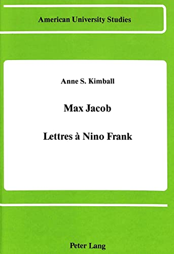 9780820405070: Max Jacob: Lettres à Nino Frank (American University Studies) (French Edition)