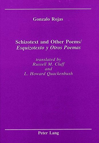 Schizotext and Other Poems / Esquizotexto y: Rojas, Gonzalo