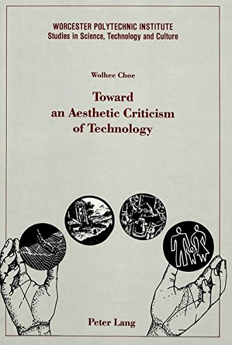 Toward an Aesthetic Criticism of Technology: CHOE WOLHEE