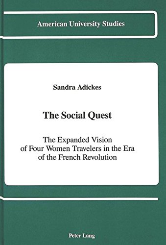 The Social Quest: The Expanded Vision of: Adickes, Sandra