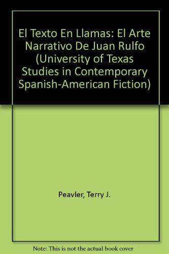 9780820406732: El texto en llamas (University of Texas Studies in Contemporary Spanish-American Fiction) (Spanish Edition)