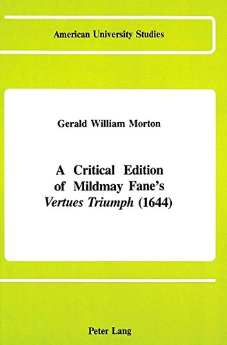 9780820408095: A Critical Edition of Mildmay Fane's «Vertues Triumph» (1644) (American University Studies)