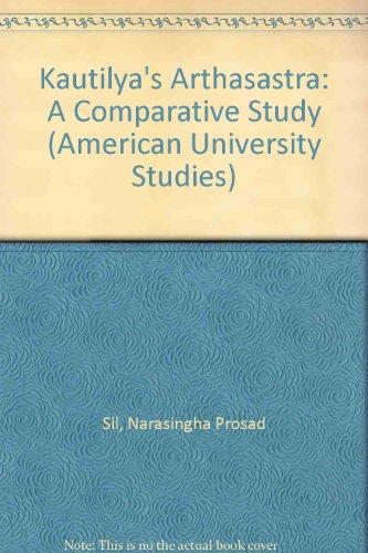 9780820408989: Kautilya's Arthasastra (American University Studies)