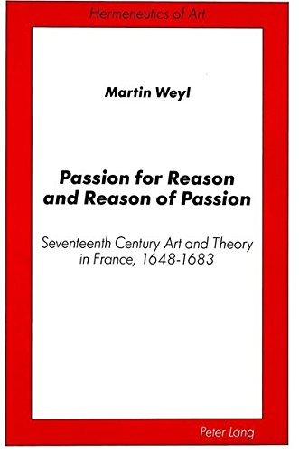 9780820409818: Passion for Reason and Reason of Passion (Hermeneutics of Art)
