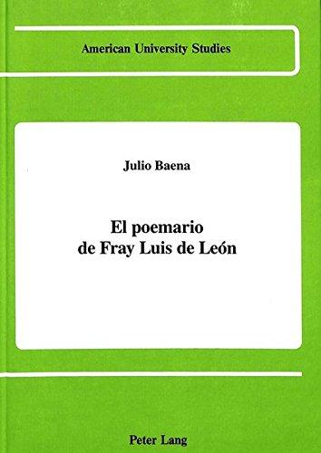 9780820410159: El poemario de Fray Luis de León (American University Studies) (Spanish Edition)