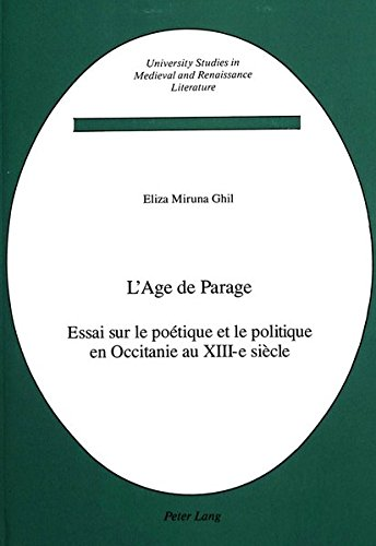 9780820410722: L'âge de parage (University Studies in Medieval and Renaissance Literature) (French Edition)