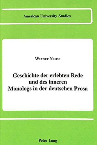 9780820411538: Geschichte der erlebten Rede und des inneren Monologs in der deutschen Prosa (American University Studies) (German Edition)