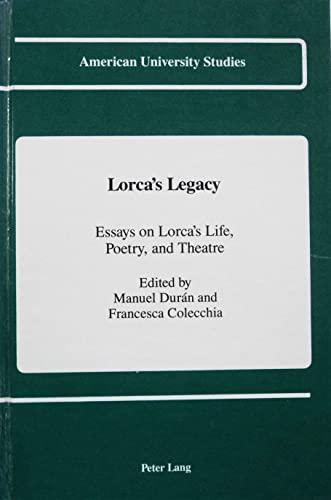 Lorca's Legacy (American University Studies): Manuel Duran, Francesca