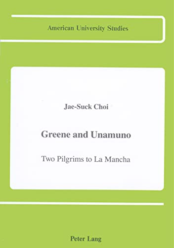 GREENE & UNAMUNO: CHOI, JAE-SUCK