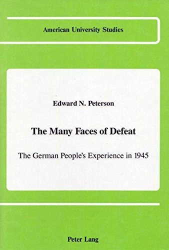 9780820413518: The Many Faces of Defeat (American University Studies)