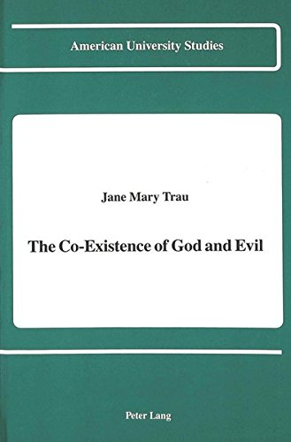 The Co-Existence of God and Evil: Trau, Jane Mary