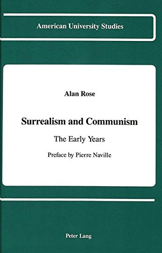 9780820413846: Surrealism and Communism: The Early Years