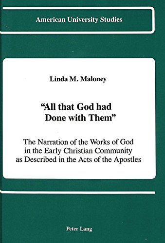 All That God Had Done with Them: Maloney, Linda M