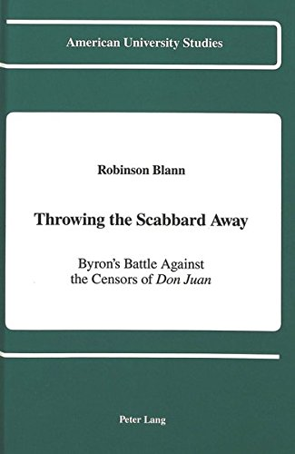 9780820414379: Throwing the Scabbard Away: Byron's Battle Against the Censors of