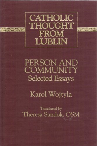 9780820414461: Person and Community (Catholic Thought from Lublin)