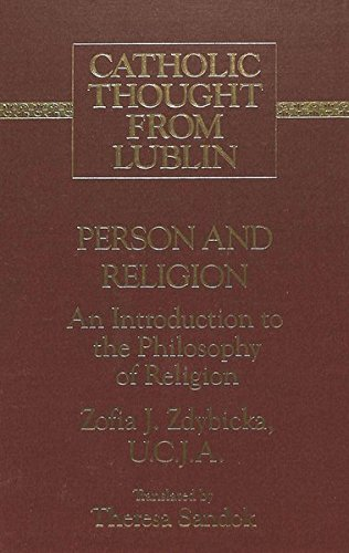 Person and Religion: An Outline of the Philosophy of Religion (Hardback): Zofia J Zdybicka