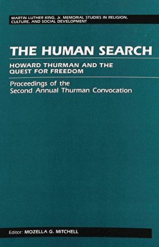 9780820414669: The Human Search: Howard Thurman and the Quest for Freedom- Proceedings of the Second Annual Thurman Convocation (Martin Luther King Jr. Memorial Studies in Religion, Culture, and Social Development)