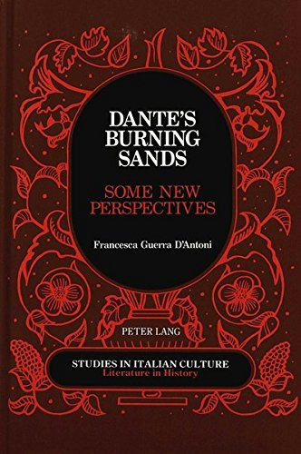 9780820414737: Dante's Burning Sands: Some New Perspectives (Studies in Italian Culture)