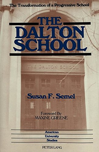 9780820414829: The Dalton School (American University Studies)