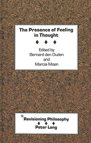 9780820415031: The Presence of Feeling in Thought (Revisioning Philosophy)