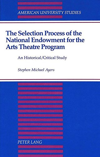 9780820415109: The Selection Process of the National Endowment for the Arts Theatre Program (American University Studies)