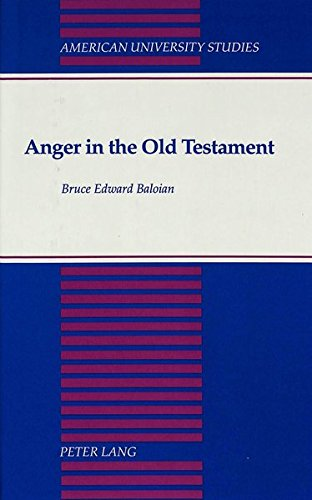 9780820415147: Anger in the Old Testament (American University Studies)