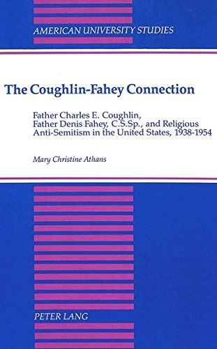 The Coughlin-Fahey Connection Father Charles E. Coughlin, Father: ATHANS MARY CHRISTINE