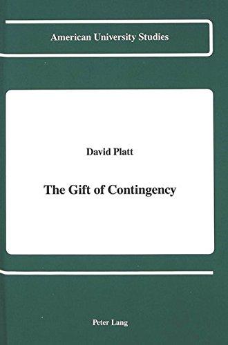 9780820415437: The Gift of Contingency (American University Studies)