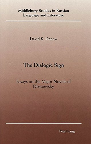 9780820416281: The Dialogic Sign: Essays on the Major Novels of Dostoevsky (Middlebury Studies in Russian Language and Literature)