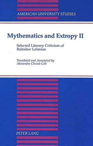 9780820416366: Mythematics and Extropy II: Selected Literary Criticism of Boleslaw Lesmian (American University Studies)