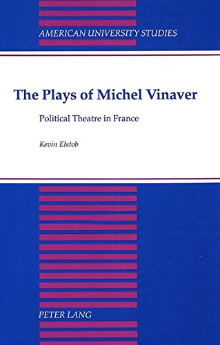 9780820416465: The Plays of Michel Vinaver: Political Theatre in France (American University Studies)