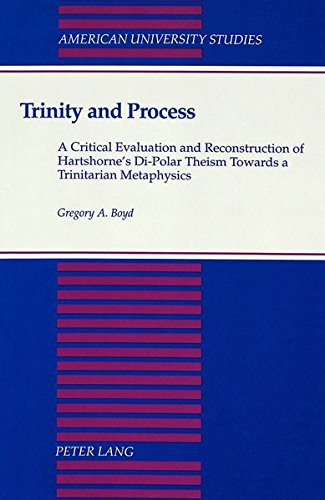 9780820416601: Trinity and Process: A Critical Evaluation and Reconstruction of Hartshorne's Di-Polar Theism Towards a Trinitarian Metaphysics (American University Studies)
