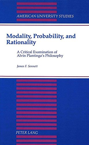 9780820416663: Modality, Probability, and Rationality: A Critical Examination of Alvin Plantinga's Philosophy