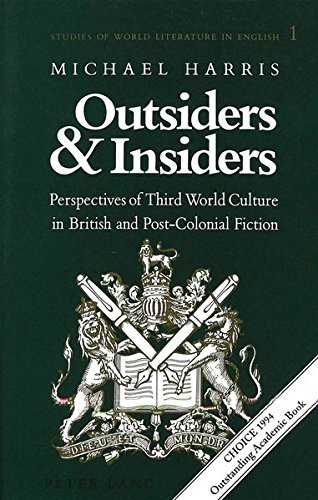 9780820416687: Outsiders and Insiders: Perspectives of Third World Culture in British and Post-Colonial Fiction (Studies of World Literature in English)