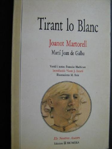 9780820416885: Tirant Lo Blanc: The Complete Translation Translated from the Catalan by Ray La Fontaine (Catalan Studies,)