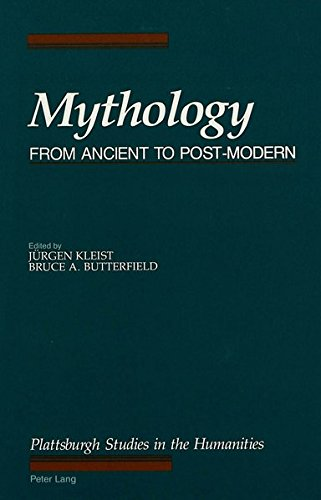 9780820417424: Mythology: From Ancient to Post-Modern (The Plattsburgh Studies in the Humanities)