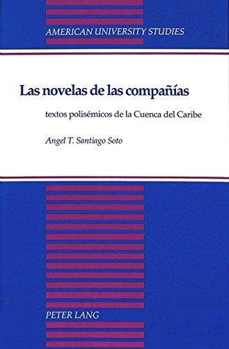 9780820417448: Las novelas de las companias (American University Studies, Series 2: Romance Languages & Literature) (Spanish Edition)