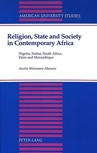 Religion, state and society in contemporary Africa : Nigeria, Sudan, South Africa, Zaire and ...