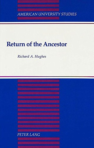 Return of the Ancestor: Hughes, Richard A.