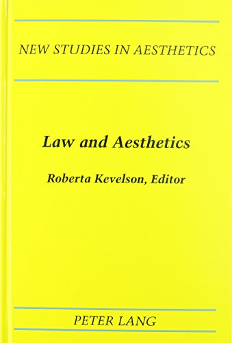 Law and Aesthetics: Edited by Roberta Kevelson (Hardback)