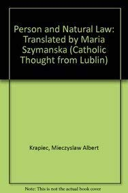 Person and Natural Law Translated by Maria Szymanska: KRAPIEC M.A.