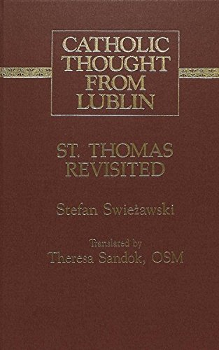 9780820418445: St. Thomas Revisited: Translated by Theresa Sandok, OSM (Catholic Thought from Lublin)