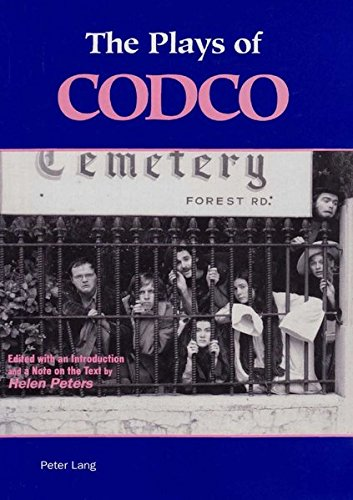 The Plays of CODCO (American University Studies Series Xxvi Theatre Arts) (0820418617) by Peters, Helen