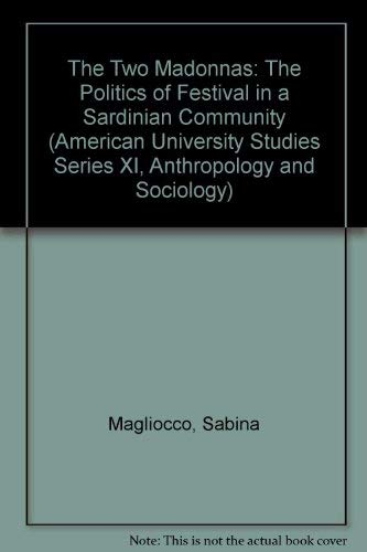 The Two Madonnas (American University Studies Series XI, Anthropology and Sociology)