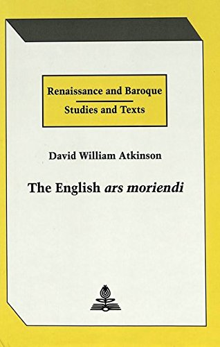 9780820419039: The English Ars Moriendi (Renaissance and Baroque Studies and Texts)