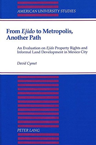 From «Ejido» to Metropolis, Another Path An Evaluation on «Ejido» Property ...