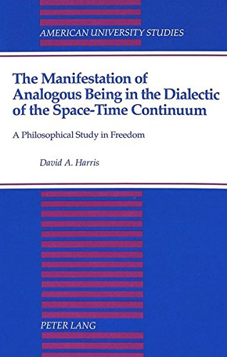 The Manifestation of Analogous Being in the Dialectic of the Spac: HARRIS DAVID A.