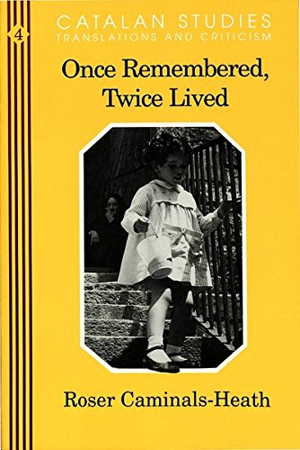 9780820419695: Once Remembered, Twice Lived (Catalan Studies)