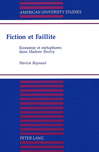 Fiction et faillite Economie et métaphores dans: Reynaud, Patricia
